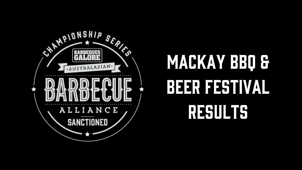 Mackay BBQ & Beer Festival – Results